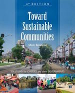 Toward Sustainable Communities by Mark Roseland